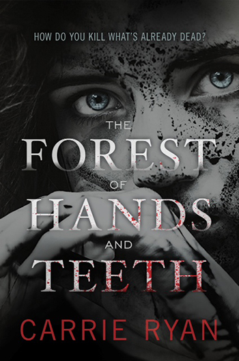 THE FOREST OF HANDS AND TEETH paperback cover